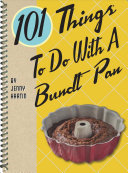 101 Things to Do with a Bundt   Pan Book