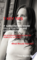 7 KEY TIPS 'If Someone You Know Tells You They Are Experiencing Relationship Difficulties or Domestic Violence'