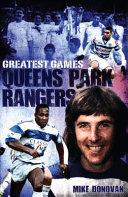 Queens Park Rangers Greatest Games