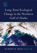Long term Ecological Change in the Northern Gulf of Alaska