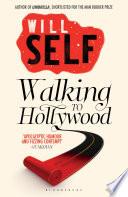 Walking to Hollywood