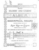 Soldiers and Citizens  Album of Biographical Record  of Wisconsin  Containing Personal Sketches of Army Men and Citizens Prominent in Loyalty to the Union