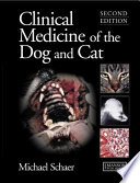"""Clinical Medicine of the Dog and Cat, Second Edition"" by Michael Schaer"
