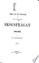 Några ord till belysning af den närvarande skogsfrågen i Finland