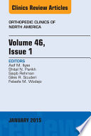 Volume 46  Issue 1  An Issue of Orthopedic Clinics