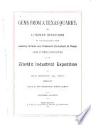 Gems from a Texas Quarry, Or, Literary Offerings by and Selections from Leading Writers and Prominent Characters of Texas