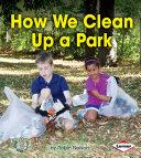 Pdf How We Clean Up a Park Telecharger