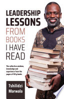 Leadership Lessons from Books I Have Read