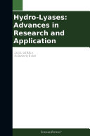 Hydro Lyases  Advances in Research and Application  2011 Edition