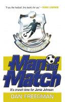 Jamie Johnson 4: Man of the Match
