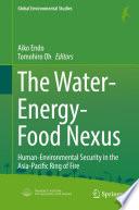 The Water-Energy-Food Nexus