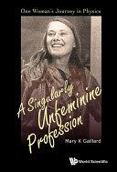 A Singularly Unfeminine Profession