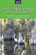 Touring the National Parks of the South [Pdf/ePub] eBook