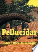 Read Online Pellucidar For Free