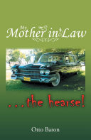 My Mother in Law ... the Hearse! Book
