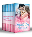 Mother's Day Treats: The Contaxis Baby / Liam's Secret Son / The Arabian Love-Child / A Millionaire For Molly / The Man Who Would Be King / Tall, Dark & Royal / Single With Twins / A Model Débutante (Mills & Boon e-Book Collections)