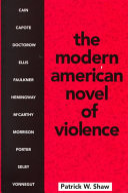 The Modern American Novel of Violence Book