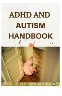 The Complex ADHD and Autism Handbook