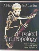 A Photographic Atlas for Physical Anthropology Book