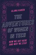 The Adventures of Women in Tech
