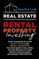 Real Estate Rental Property Investing