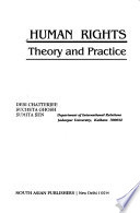 Human Rights  : Theory and Practice