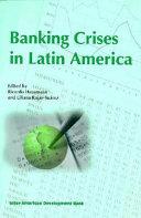 Banking Crises in Latin America