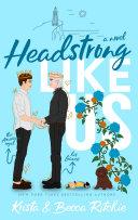Headstrong Like Us Pdf/ePub eBook
