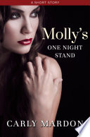 Molly s One Night Stand