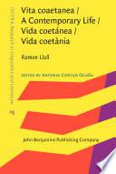 Vita coaetanea   A Contemporary Life   Vida coet  nea   Vida coet  nia Book