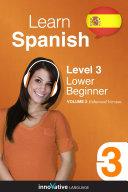 Learn Spanish - Level 3: Lower Beginner (Enhanced Version)