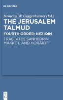 Tractates Sanhedrin, Makkot, and Horaiot