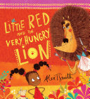 Pdf Little Red and the Very Hungry Lion Telecharger