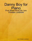 Danny Boy for Piano   Pure Sheet Music By Lars Christian Lundholm