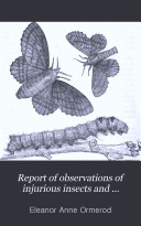 Pdf Report of Observations of Injurious Insects and Common Farm Pests ...