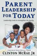 Parent Leadership for Today