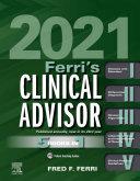 Ferri s Clinical Advisor 2021 E Book