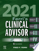 """Ferri's Clinical Advisor 2021 E-Book: 5 Books in 1"" by Fred F. Ferri"