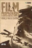 Film Propaganda in Britain and Nazi Germany Book