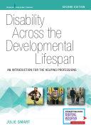 Disability Across the Developmental Lifespan, Second Edition Pdf/ePub eBook