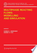 Multiphase Reacting Flows Modelling And Simulation Book PDF