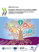 SME Policy Index: Eastern Partner Countries 2020 Assessing the Implementation of the Small Business Act for Europe
