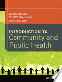 """Introduction to Community and Public Health"" by Manoj Sharma, Paul W. Branscum, Ashutosh Atri"