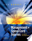 """Management of Spinal Cord Injuries: A Guide for Physiotherapists"" by Lisa Harvey"