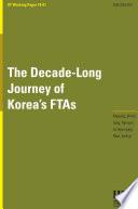 The Decade Long Journey of Korea   s FTAs