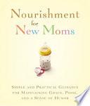 Nourishment for New Moms