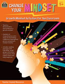 Change Your Mindset  Growth Mindset Activities for the Classroom  Gr  5