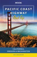 Moon Pacific Coast Highway Road Trip [Pdf/ePub] eBook