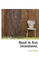 Manuel de Droit Constitutionnel,