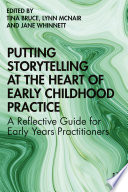 Putting Storytelling At The Heart Of Early Childhood Practice